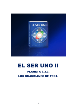 EL SER UNO -II- Planeta 3.3.3. - Los Guardianes