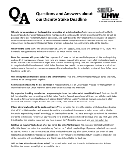 Questions and Answers about our Dignity Strike Deadline - SEIU-UHW