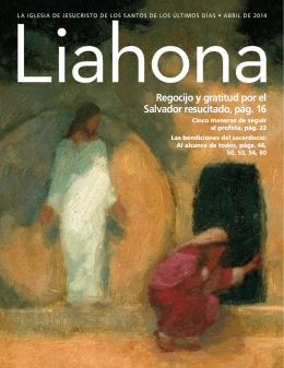 Abril de 2014 Liahona - The Church of Jesus Christ of Latter