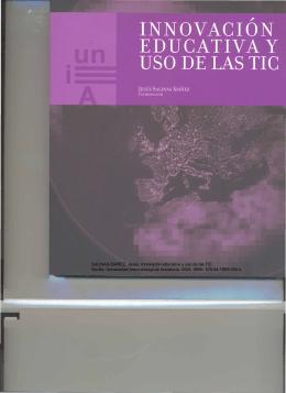 SALINAS IBÁÑEZ, Jesús: Innovación educativa y uso de las TIC