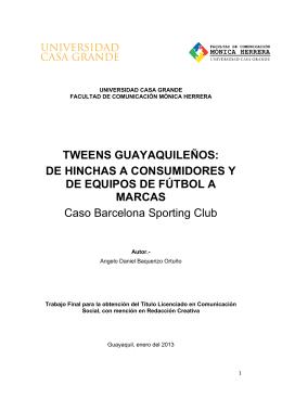 TWEENS GUAYAQUILEÑOS: DE HINCHAS A CONSUMIDORES Y
