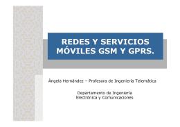 REDES Y SERVICIOS MÓVILES GSM Y GPRS.