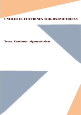 UNIDAD II. FUNCIONES TRIGONOMÉTRICAS