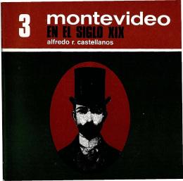 Montevideo en el siglo XIX - Publicaciones Periódicas del Uruguay