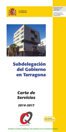 Subdelegación del Gobierno en Tarragona. Carta de Servicios 2014