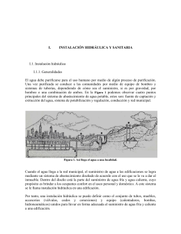 I. INSTALACIÓN HIDRÁULICA Y SANITARIA I.1. Instalación