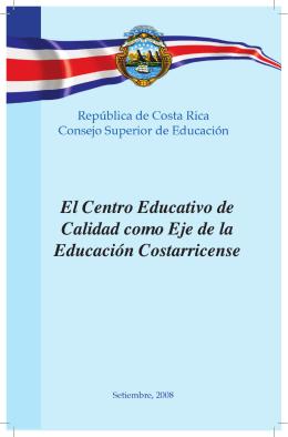 El Centro Educativo de Calidad como Eje de la Educación