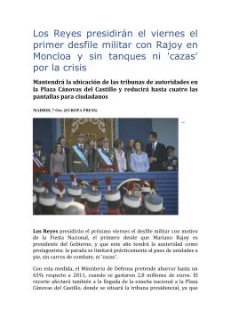 Los Reyes presidirán el viernes el primer desfile militar con Rajoy