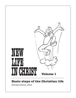 Basic steps of the Christian life Volume 1