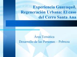 Experiencia Guayaquil, Regeneración Urbana: El caso del Cerro