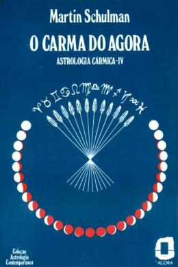 Astrologia Karmica Volumen 4