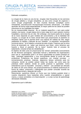 OPERAR LA MANO COMO CIRUJANO 3.0 Estimado compañero