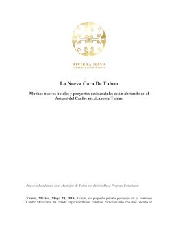 La Nueva Cara De Tulum - Riviera Maya Property Consultants