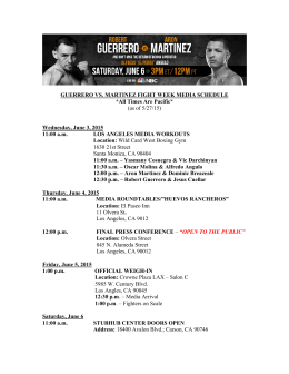 GUERRERO VS. MARTINEZ FIGHT WEEK MEDIA SCHEDULE *All