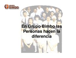 En Grupo Bimbo las Personas hacen la Personas hacen