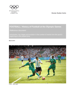 FOOTBALL: History of Football at the Olympic Games