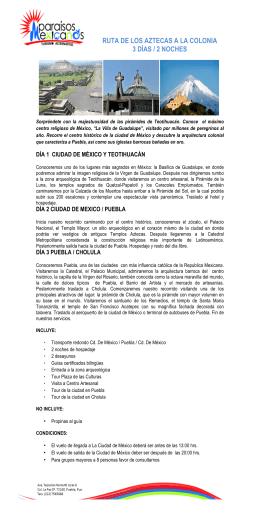 RUTA DE LOS AZTECAS A LA COLONIA 3 DÍAS / 2 NOCHES