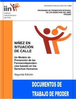 Son los niños y niñas de la calle - Instituto Interamericano del Niño
