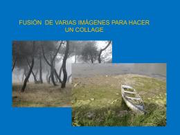 FUSIÓN DE VARIAS IMÁGENES PARA HACER UN COLLAGE