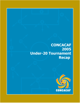 CONCACAF 2005 Under-20 Tournament Recap