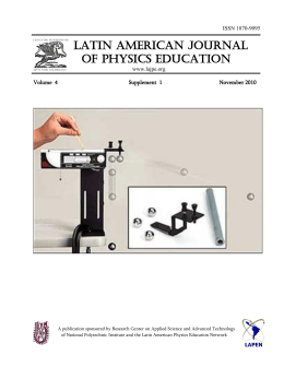 LATIN AMERICAN JOURNAL OF PHYSICS EDUCATION