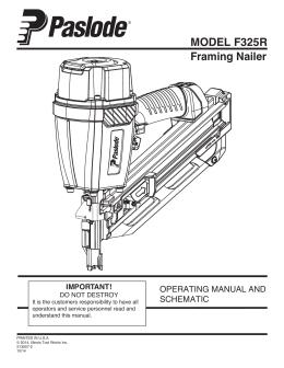 MODEL F325R Framing Nailer IMPORTANT!