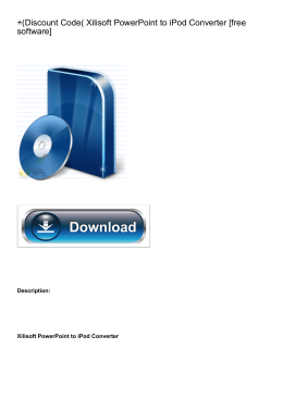 +(Discount Code( Xilisoft PowerPoint to iPod Converter [free software]