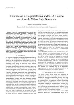 Evaluación de la plataforma VideoLAN como servidor de