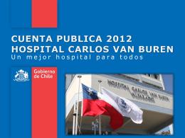 CUENTA PUBLICA 2012 HOSPITAL CARLOS VAN BUREN