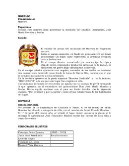 MORELOS Denominación Morelos Toponimia Recibió este nombre