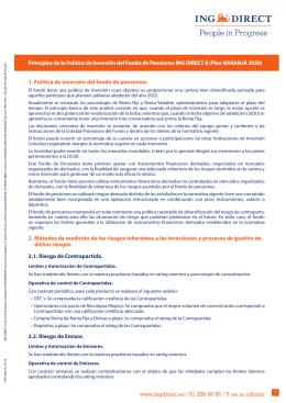 www.ingdirect.es / 91 206 66 66 / Y en su oficina 1. Política de