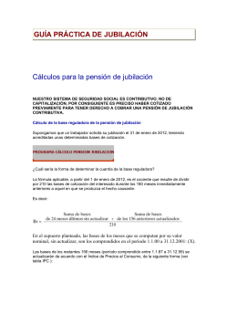 GUÍA PRÁCTICA DE JUBILACIÓN Cálculos para la pensión de