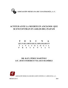 T      E      S      I       N      A - Asociación Mexicana de Tanatología, AC