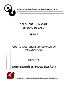 DEL DUELO … UN VIAJE - Asociación Mexicana de Tanatología, AC