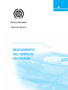 REGLAMENTO DEL SERVICIO DE POLICÍA