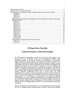 El Popol Vuh o Pop Wuj (Libro del Común o Libro