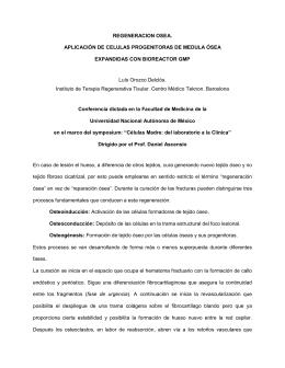 REGENERACION OSEA. APLICACIÌN DE CELULAS