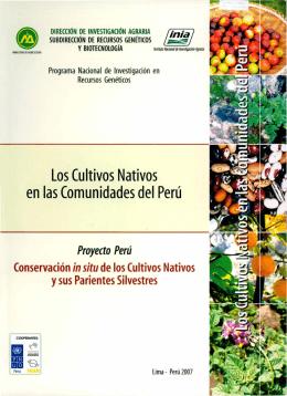Los Cultivos Nativos en las Comunidades del Perú