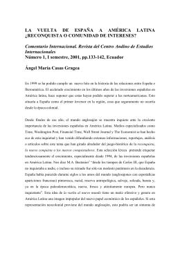 LA VUELTA DE ESPAÑA A AMÉRICA LATINA ¿RECONQUISTA O