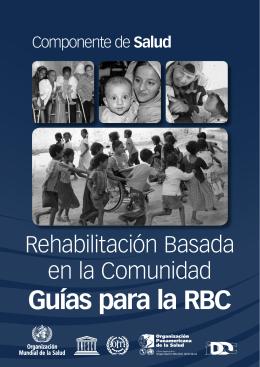 Guías para la RBC: Componente de Salud