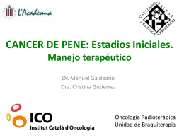 CANCER DE PENE: Estadios Iniciales Manejo terapéutico