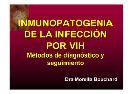 CARACTERISTICAS DE LA INFECCIÓN POR VIH