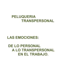 peluqueria transpersonal las emociones: de lo personal a lo