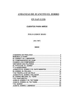 ANDANZAS DE JUANCITO EL ZORRO EN SAN LUIS