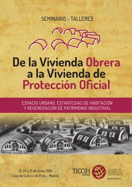 De la Vivienda Obrera a la Vivienda de Protección - TICCIH