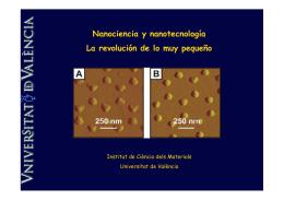 Nanociencia y nanotecnología La revolución de lo muy pequeño