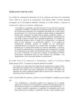 MODELOS DE COMUNICACIÓN Los modelos de