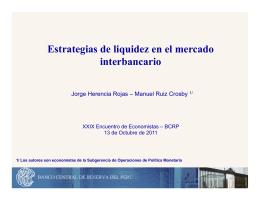 Estrategias de liquidez en el mercado interbancario