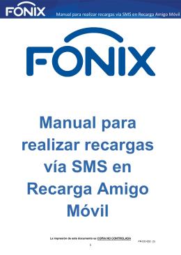 Manual para realizar recargas vía SMS en Recarga Amigo Móvil o