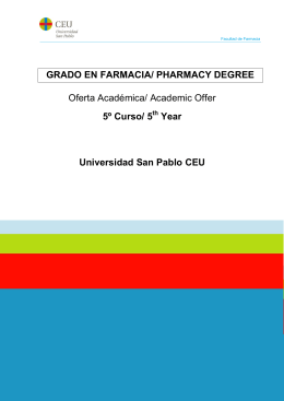 GRADO EN FARMACIA/ PHARMACY DEGREE Oferta Académica